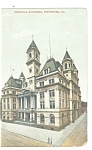 Pittsburgh PA Federal Building Postcard p9930