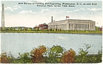 Click here to enlarge image and see more about item p9987: Washington DC Bureau Of Printing And Engraving Postcard