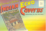 Indian Echo Caverns,PA Linen Souvenir Folder sf0325