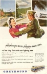 Greyhound Highways Happy Ways Again Ad