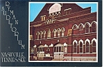 Nashville TN  Ryman Auditorium Postcard w0815