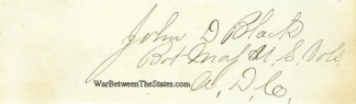 Autograph, Major John D. Black, 145th Pennsylvania Infantry