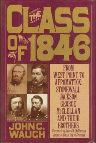 The Class of 1846; From West Point to Appomattox: (Image1)