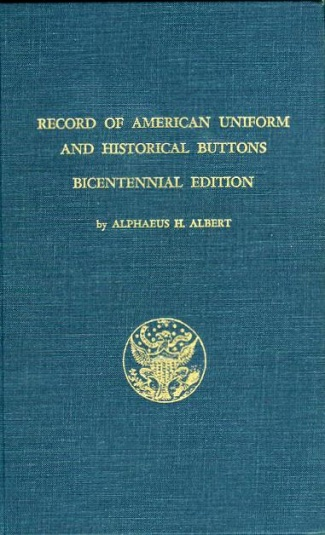 Record Of American Uniform And Historical Buttons