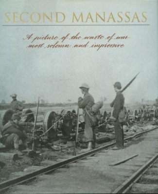 Voices Of The Civil War, Second Manassas