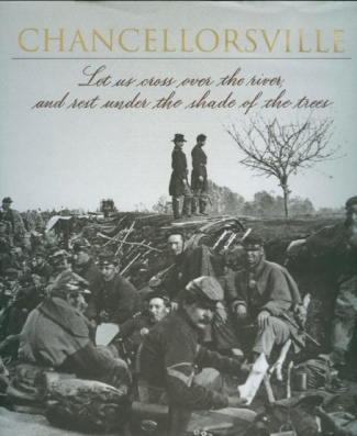 Voices Of The Civil War, Chancellorsville