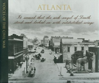 Voices Of The Civil War, Atlanta