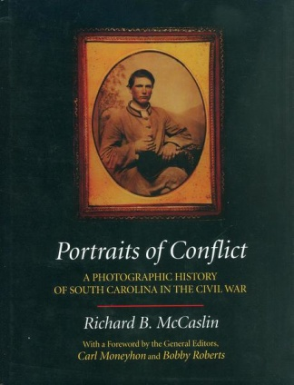 Portraits of Conflict, A Photographic History of South Carolina (Image1)