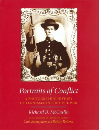 Portraits of Conflict, A Photographic History of Tennessee (Image1)