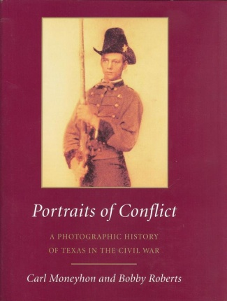Portraits of Conflict, A Photographic History of Texas (Image1)