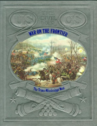 War on the Frontier, The Trans-Mississippi West (Image1)