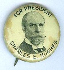 Charles E. Hughes 1916 Presidential Campaign Button