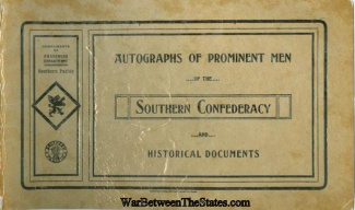 Autographs Of Prominent Men Of The Southern Confederacy