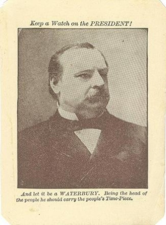 President Grover Cleveland, Waterbury Clock Company Adverisement