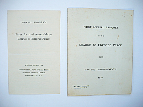RARE 1916 LEAGUE TO ENFORCE PEACE FIRST ASSEMBLAGE OFFICIAL PROGRAM AND BANQUET (Image1)