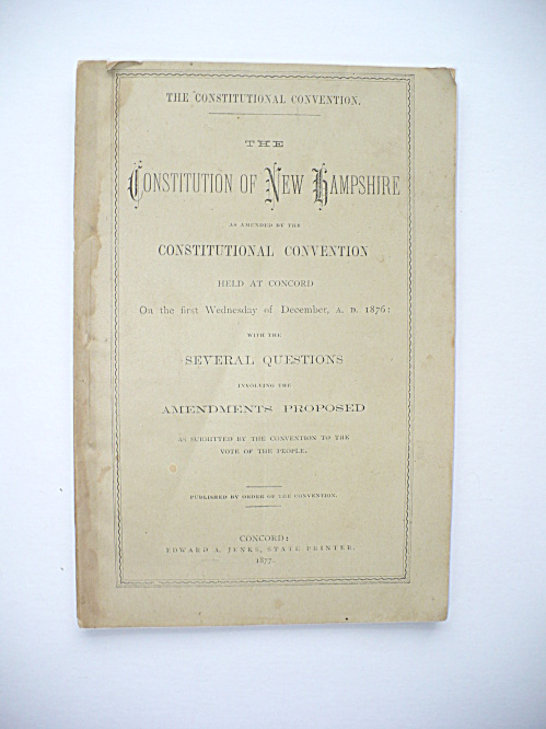RARE 1876 NEW HAMPSHIRE CONSTITUTIONAL CONVENTION BOOKLET (Image1)