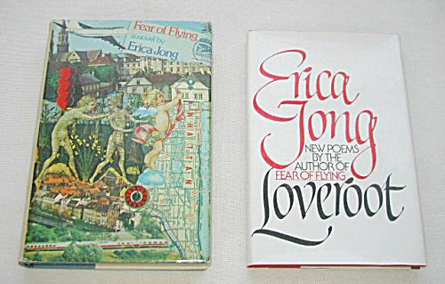 TWO SIGNED AUTOGRAPHED BOOKS INCLUDING FEAR OF FLYING AND LOVEROOT BY ERICA JONG (Image1)