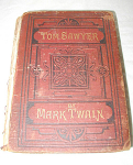 Click to view larger image of VERY RARE 1ST EDITION TWAIN BOOK TOM SAWYER (Image1)